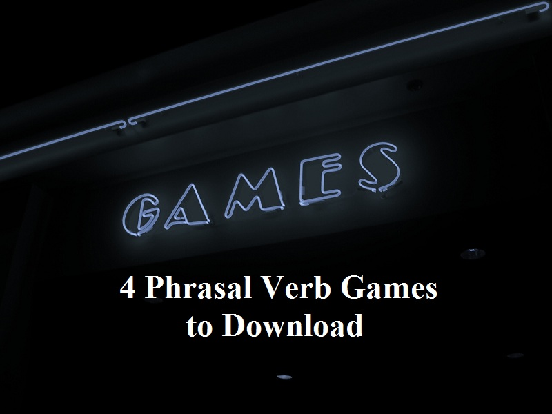4 Compelling Phrasal Verb Games To Print And Use In Your Business