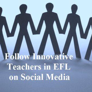 7 steps to Follow Innovative teachers in EFL on social media