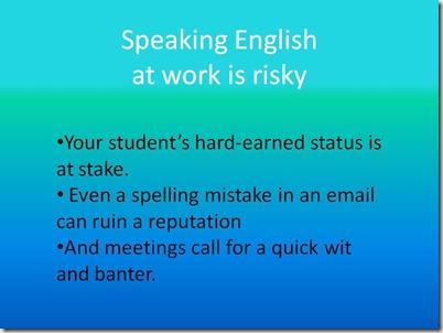 Its risky to speak english